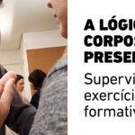 A Lógica dos Corpos em Presença